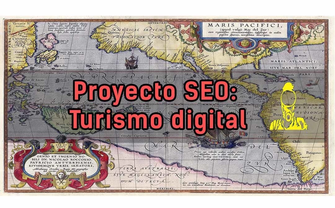 Vivir de SEO: Proyecto de marketing digital turístico